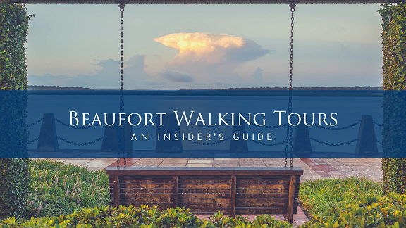 Beaufort Walking Tours
