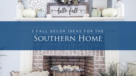 Fall Decor Ideas for the Southern Home