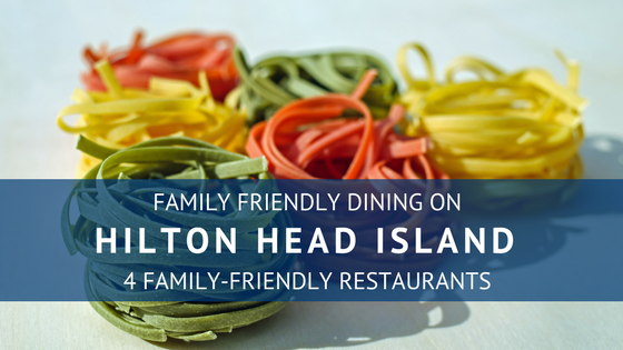 Family Friendly Dining on Hilton Head