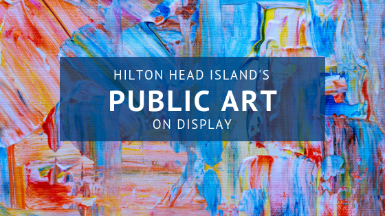 Hilton Head Public Art Display